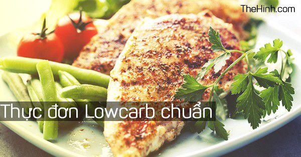 Thực đơn chuẩn Lowcarb để giảm cân hiệu quả