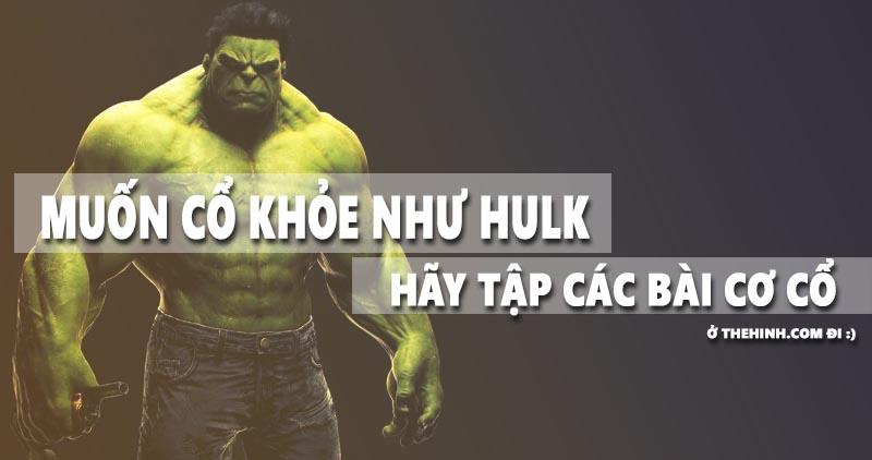 5 bài tập giúp cơ cổ thêm khỏe mạnh như Hulk