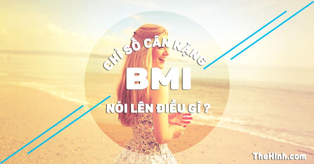 Chỉ số BMI là gì, cách tính chỉ số BMI