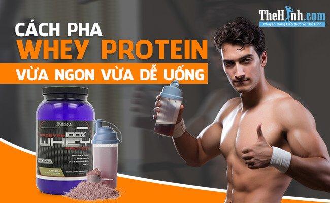 Cách pha chế nước Protein cực ngon cho dân tập Gym