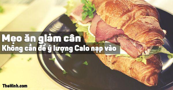 Cách để giảm cân thành công mà không phải lo lắng nhiều về Calo