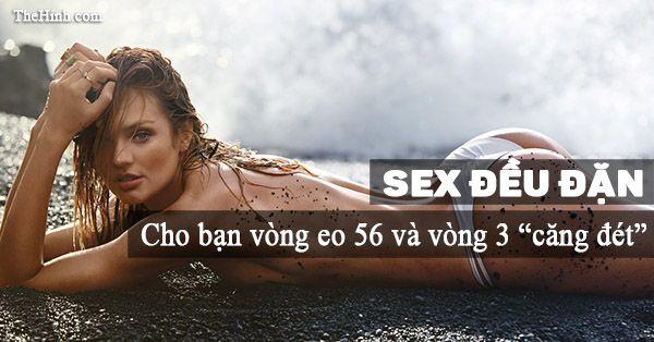 Sex thường xuyên giúp cho vòng 3 căng tròn và vòng 2 thon gọn