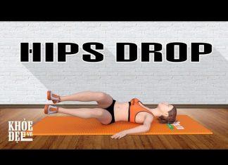 Bài tập bụng tại nhà cho nữ với Hips Drop