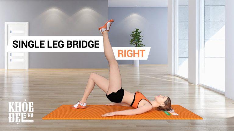 Bài tập nâng mông chảy xệ hiệu quả Single Leg Bridge Right