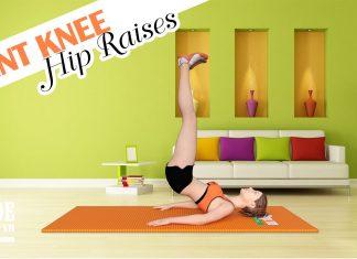 Để vòng eo thon gọn và săn chắc hãy tập bài Bent Knee Hip Raise