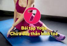 Trị đau thần kinh tọa tại nhà nhanh chóng bằng 7 bài tập Yoga