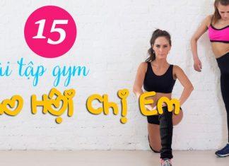 15 bài tập gym cho hội chị em