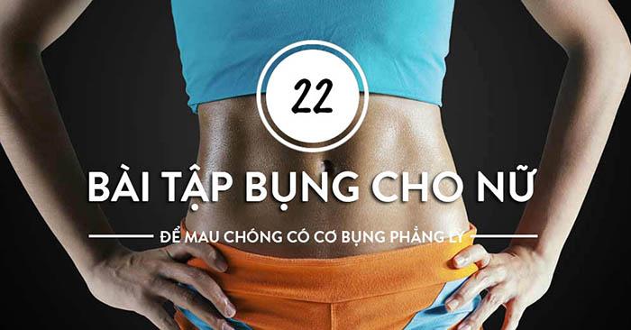 Cách làm giảm mỡ bụng tại nhà cho nữ với 22 bài tập siêu đơn giản này