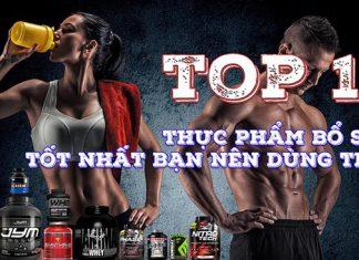Top 10 loại thực phẩm bổ sung Gymer nên dùng để tăng cơ bắp tốt nhất