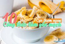 10 công thức cho món yến mạch giảm cân thơm ngon lạ thường