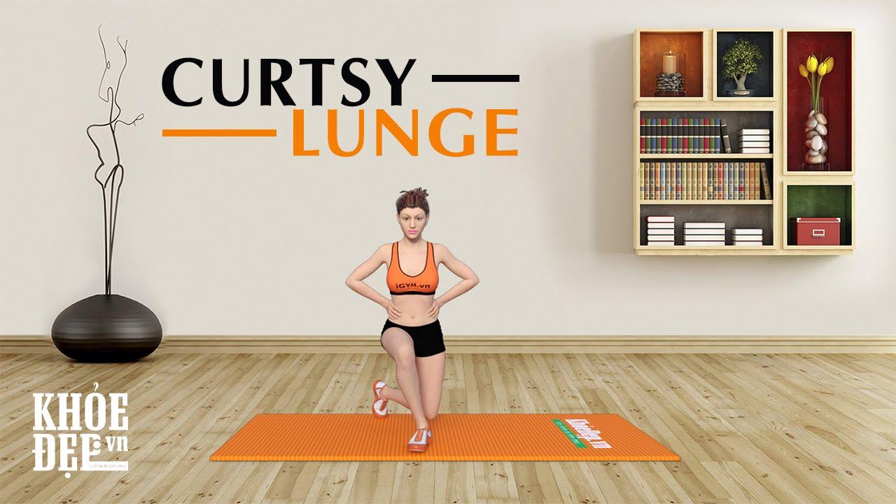 Curtsy Lunge - Bài tập giúp thon đùi đến gái Hàn Quốc cũng phải mê