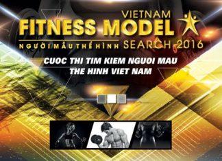 Vietnam Fitness Model Search 2016 - Tìm kiếm người mẫu thể hình Việt Nam