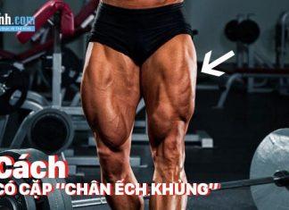 7 cách tập chân nhanh to cho nam để có cặp đùi to, bắp chân khủng