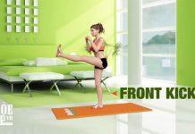 Front Kicks - Bài tập cho chân thon dài tại nhà siêu hiệu quả