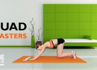 Quad Blasters - Bài tập đùi trước cho nữ để bắp đùi săn chắc hơn