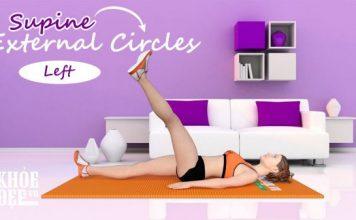 Bài tập giảm mỡ đùi trong cho nữ tại nhà với Supine External Circles