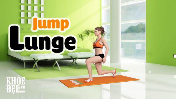 """Jump Lunge - Sở hữu cặp đùi """"mướt con mắt"""" chỉ với 5 phút mỗi ngày"""