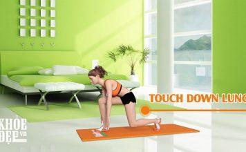 5 phút tập thể dục cho chân thon gọn với Touch Down Lunge
