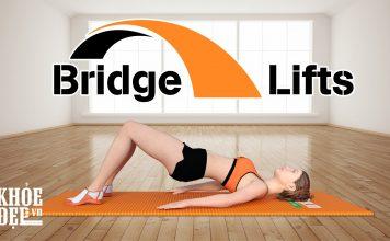Bridge Lifts - Bài tập giúp eo thon mông to bất ngờ cho chị em