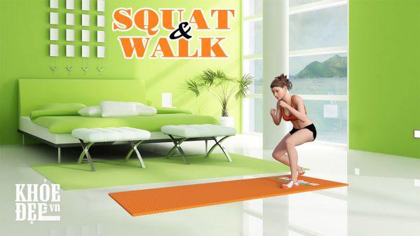 Tập squat tại nhà cho cặp mông cong vút cùng Squat Walk