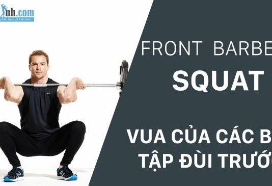 Hướng dẫn bài tập đùi trước hiệu quả với Barbell Front Squat
