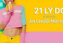 21 lý do nên ăn chuối mỗi ngày để có 1 cơ thể khỏe mạnh