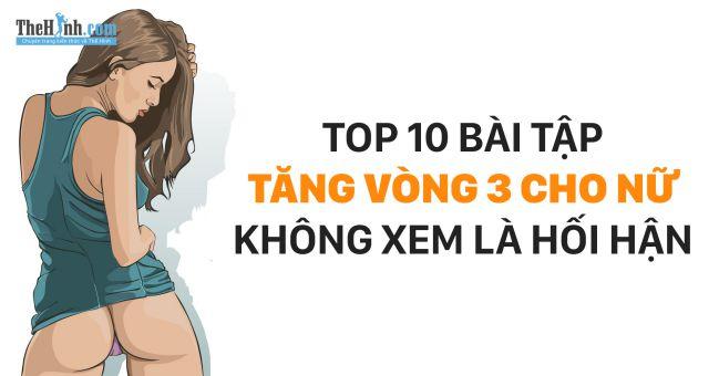 Top 10 bài tập cho vòng 3 căng tròn, bạn gái không biết sẽ phải hối tiếc