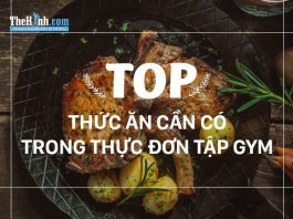 Top 10 loại thức ăn phải có trong thực đơn tập gym của bạn
