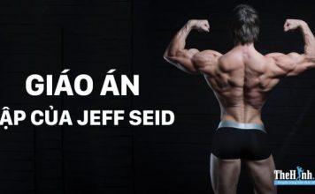 Giáo án tập tăng cơ giảm mỡ chi tiết của Jeff Seid