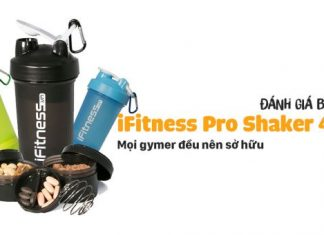 [Review] iFitness Pro Shaker 4 in 1 - Bình lắc cực tiện dụng cho Gymer