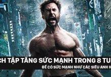 Lịch tập tăng sức mạnh như siêu anh hùng trong 8 tuần