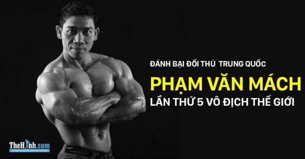 Phạm Văn Mách 5 lần vô địch thế giới, mang về vinh quang cho thể hình Việt