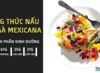 Công thức nấu món ức gà Mexicana đơn giản cực ngon