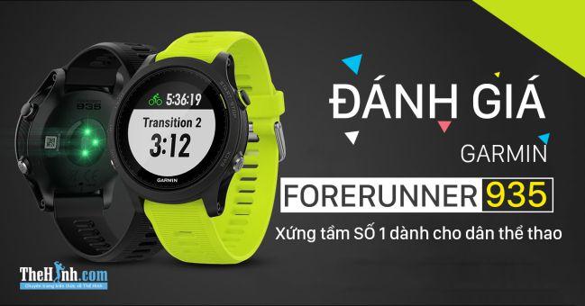Review Garmin Forerunner 935 - Sự lựa chọn số 1 cho dân thể thao