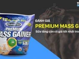 Đánh giá 100% Premium Mass Gainer - Sữa tăng cân cho người siêu gầy