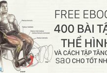 [Ebook] 400 bài tập thể hình + cách tập chi tiết từng bài [free]