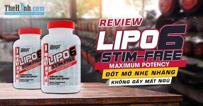 Review Lipo 6 Stim-Free - Viên uống đốt mỡ không gây mất ngủ