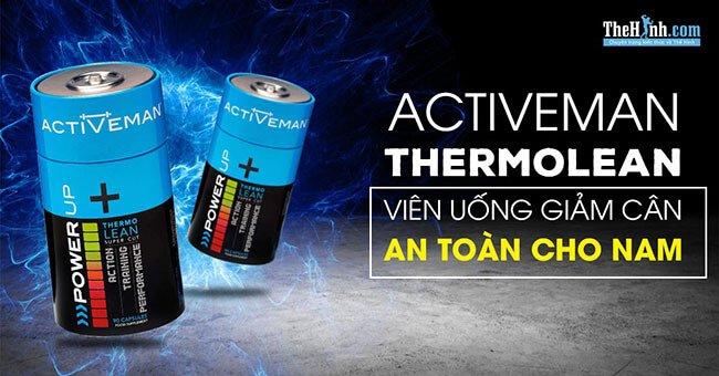 Đánh giá Activeman ThermoLean - Viên uống giảm cân an toàn cho nam