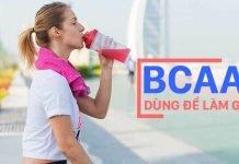 BCAA dùng để làm gì ? 5 Công dụng tuyệt vời mà BCAA mang đến cho bạn