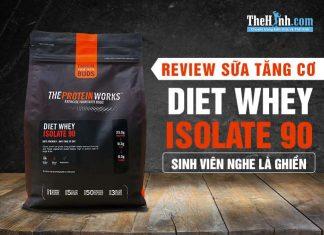 Review TPW Diet Whey Isolate 90 - Ngon - bổ - rẻ, đối thủ đáng gờm của MyProtein