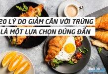 20 điều khiến giảm cân với trứng là một lựa chọn hoàn hảo