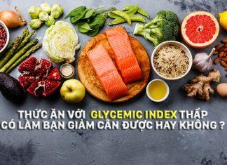 Tại sao khi giảm cân không còn cần phải quan tâm đến Glycemic Index nữa