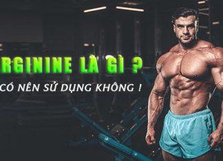 L-Arginine là gì ? Lợi ích thế nào đối với người tập gym