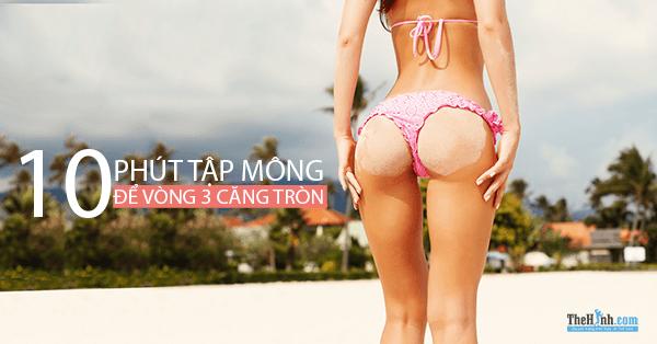 10 phút tập mông để mông tròn hơn và rộng phần hông hơn