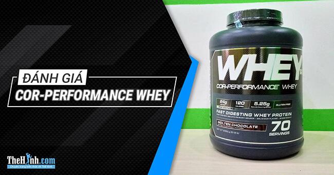 Đánh giá COR Performance Whey - Mùi vị ngon, giá tốt nhưng....