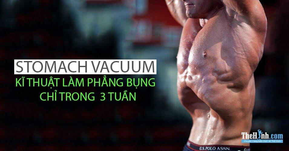 Stomach Vacuum là gì ? Phương pháp thở giúp bụng phẳng lỳ
