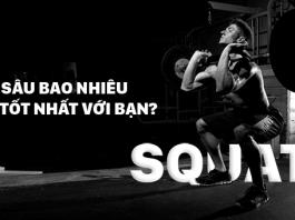 Tôi nên squat sâu đến bao nhiêu là tốt nhất cho cơ thể?