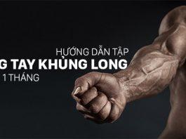 Lịch tập cẳng tay trong 1 tháng cho cánh tay như khủng long