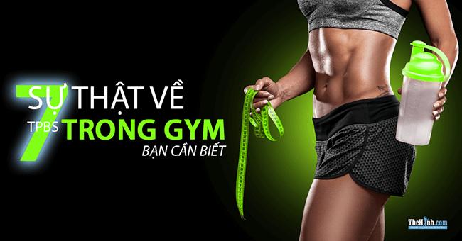 7 sự thật cần biết về thực phẩm bổ sung trong tập gym