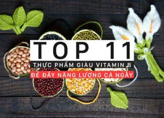 11 thực phẩm giàu vitamin B để bạn luôn tràn đầy năng lượng